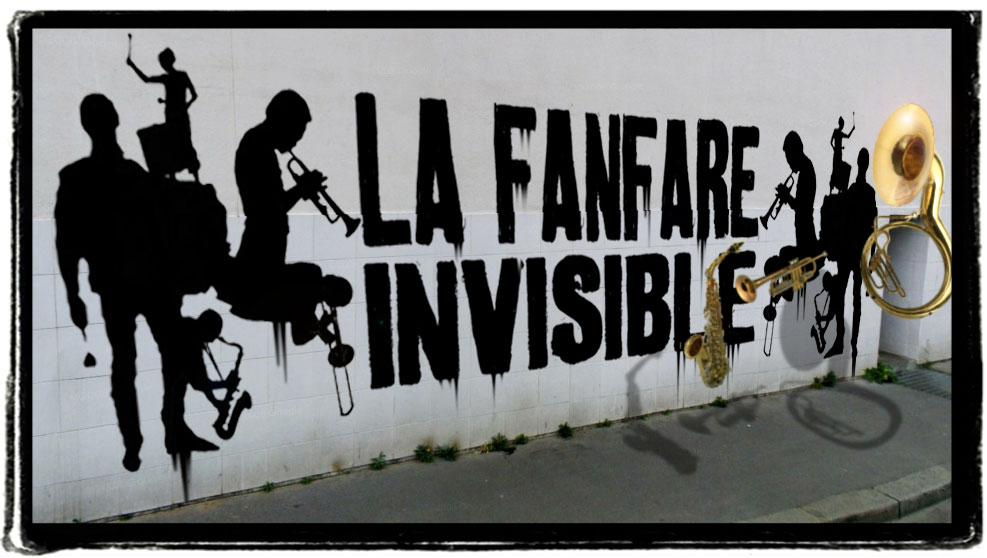 La Fanfare Invisible